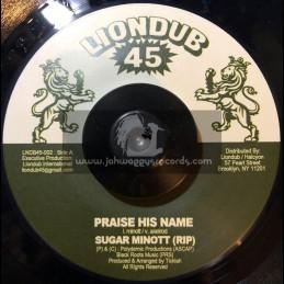 "Liondub 45-7""-Praise His Name / Sugar Minott"