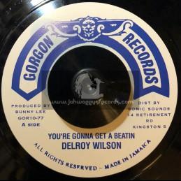 "Gorgan Records-7""-Your Gonna Get A Beatin / Delroy Wilson"