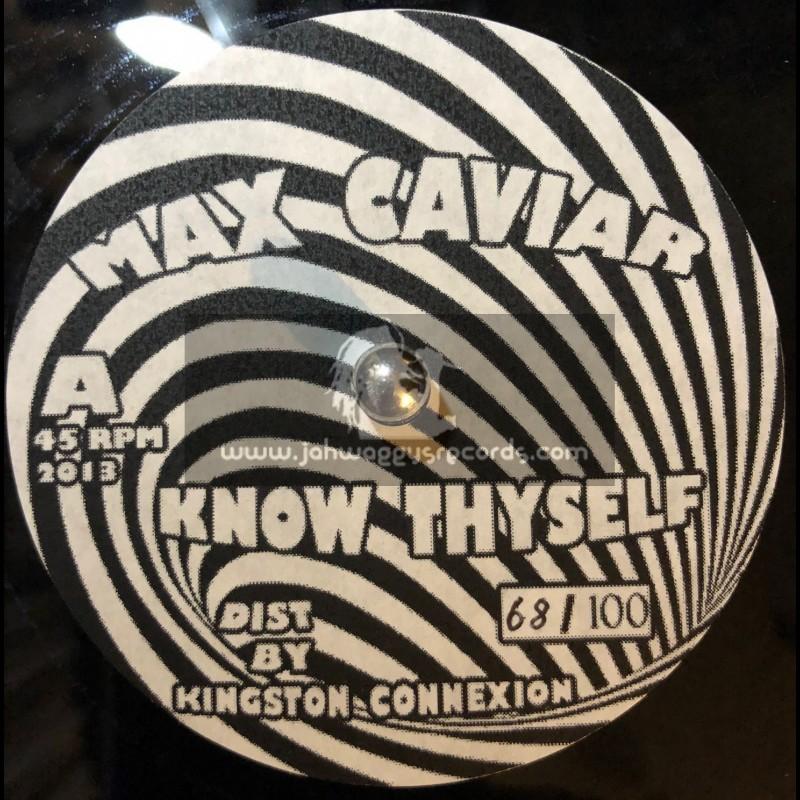 "Max Caviar-10""-Know Thyself / Max Caviar"