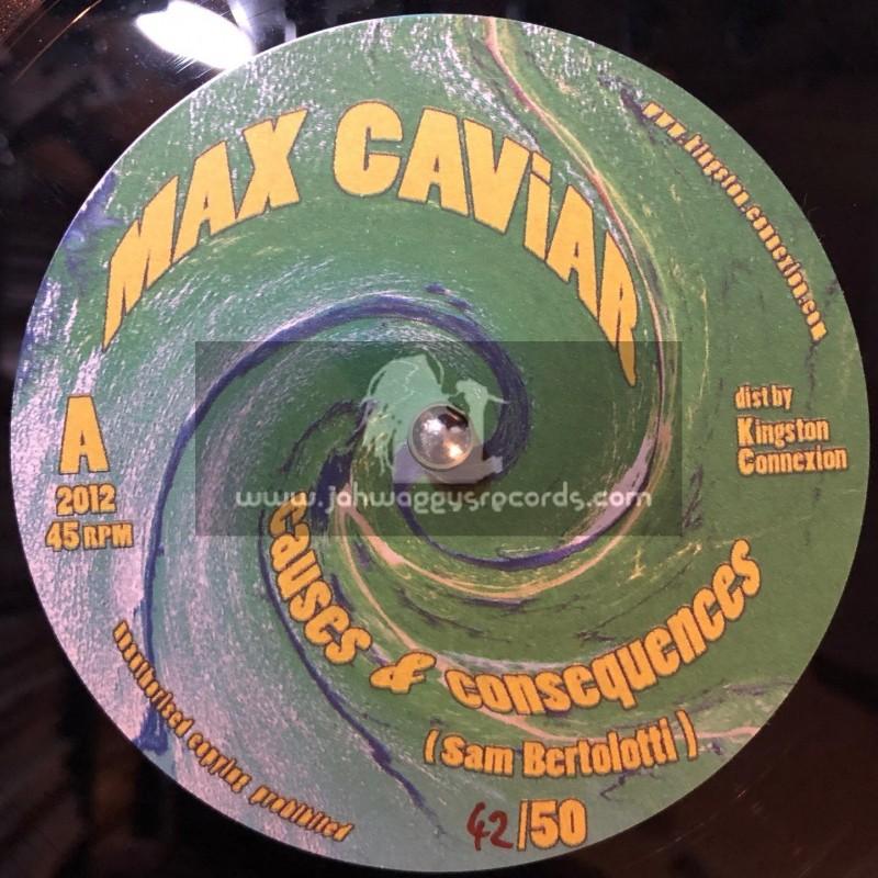 "Max Caviar-10""-Causes & Consequences / Sam Bertolotti (50 Copys On The Planet)"
