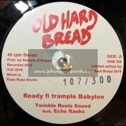 """Old Hard Bread-7""""-Ready Fi Trample Babylon / Twinkle Rootz Sound ft.Echo Ranks"""