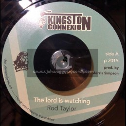 """Kingston Connexion-7""""-The Lord Is Watching / Rod Taylor"""