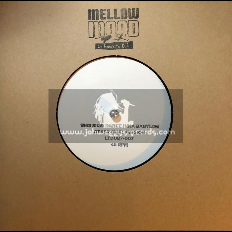 "Mellow Mood-7""-Dance Inna Babylon / La Tempesta Dub"