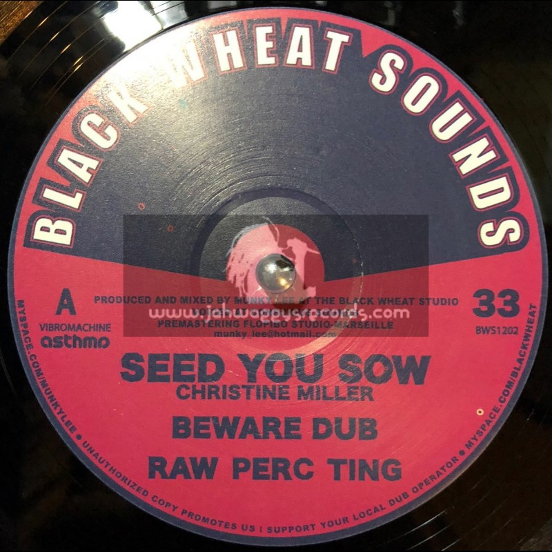 """BLACK WHEAT SOUNDS-12""""-SEED YOU SOW / CHRISTINE MILLER + JAH ETERNALLY / SISTER CHARLOTTE"""