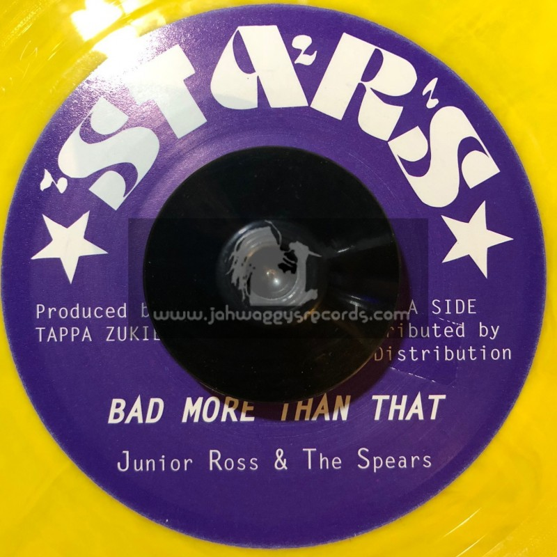"""Stars-7""""-Bad More Than That / Junior Ross & The Spears"""