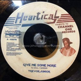 "Heartical-7""-Give Me Some More / Trevor Junior + Everyday Is A Mothers Day / Joseph Cotton"