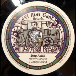 "Yi Mas Gan Records-7""-Step Aside / Mowty Mahlyka & Zongo Sound"