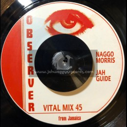 "OBSERVER-7""-JAH GUIDE/NAGGO MORRIS"