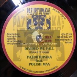 """Pazurtupaka Records-7""""-Divided We Fall / Pazurtupaka feat. Polish Man"""
