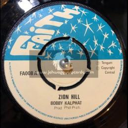 """Faith-7""""-Zion Hill / Bobby Kalphat"""