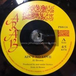 "Arab-7""-Aint No Love / Al Brown + Dubs In The City / Skin Flesh And Bones"
