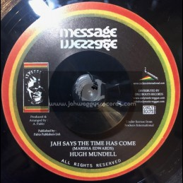 "Message-7""-Jah Says The Time Has Come / Hugh Mundell + Chapter 4  / Pablo All Stars"