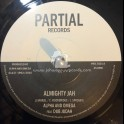 "Partial Records-7""-Almighty Jah / Alpha And Omega Feat. Dub Judah"