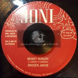 """Joni-7""""-Money Hungry / Broder Jakob"""