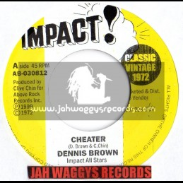 "Impact-7""-Cheater / Dennis brown"
