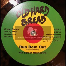 """Old Hard Bread-7""""-Run Dem Out / 4TH Street Orchestra + Jah Chase Dem / 4TH Street Orchestra"""