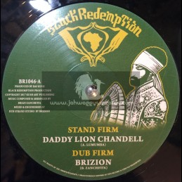 "Black Redemption-10""-Stand Firm / Daddy Lion Chandell + Call On Jah / Sista Kaya"