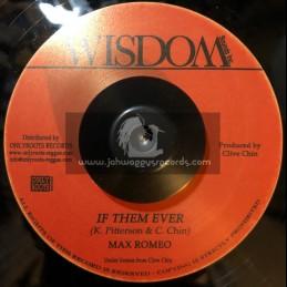 "Wisdom-7""-If Them Ever / Max Romeo + Dub Wise / Randys All Stars"