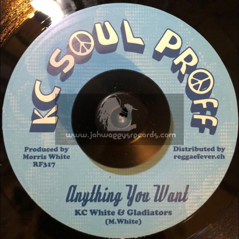 "KC Soul Proff-7""-Anything You Want / KC White & Gladiators + Hand Of The Bonanza / Junior Demus (Aka Papa Keble)"