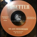 "Upsetter-7""-We Are Neighbours / David Isaacs + Soul Man / Lee Perry"