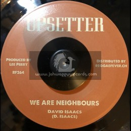 """Upsetter-7""""-We Are Neighbours / David Isaacs + Soul Man / Lee Perry"""