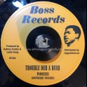 "Boss Records-7""-Yuh No Bad Man / Pioneers + Trouble Deh A Bush / Pioneers"