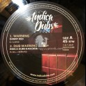 "Indica Dubs-10""-Warning / Danny Red + Concrete Jungle / Indica Dubs Meets Kai Dub"