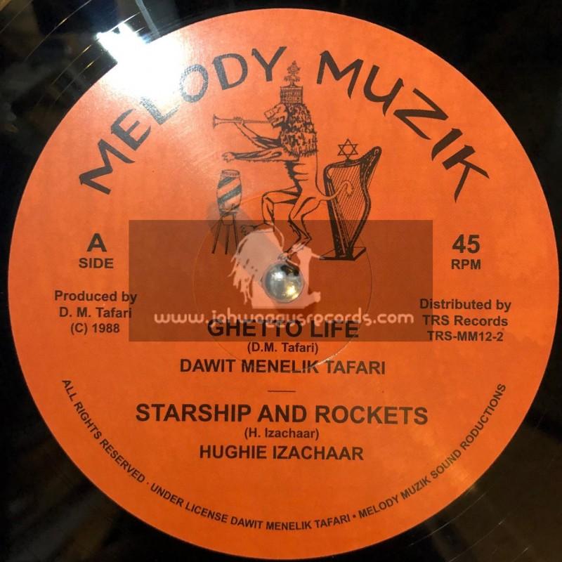 """Melody Muzik-12""""-Ghetto Life/Dawit Menelik Tafari + Starship And Rockets/Hughie Izachaar + Peace And Love/Dawit Menelik Tafari"""