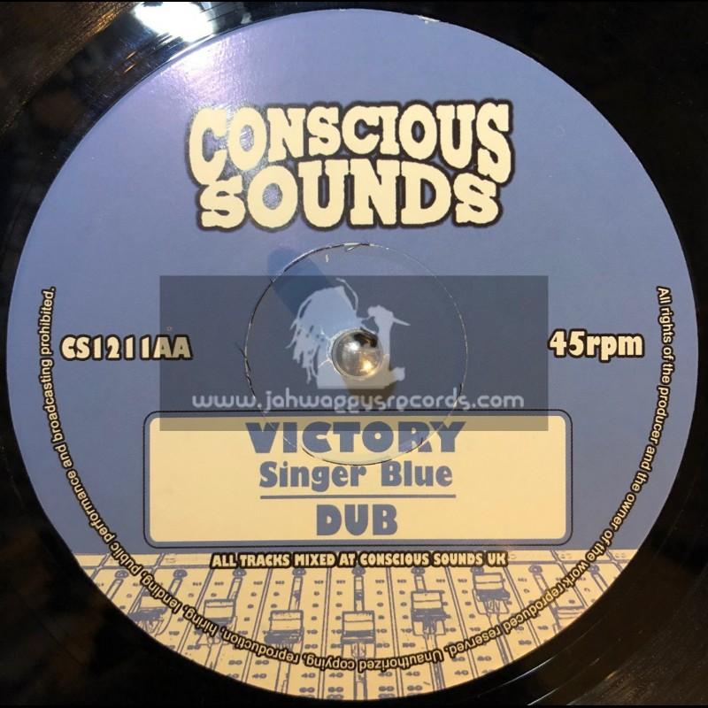 "Conscious Sounds-10""-If A No Jah + Victory / Singer Blue"