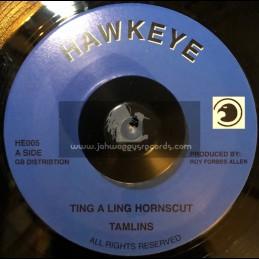 """Hawkeye-7""""-Ting A Ling / Tamlins"""