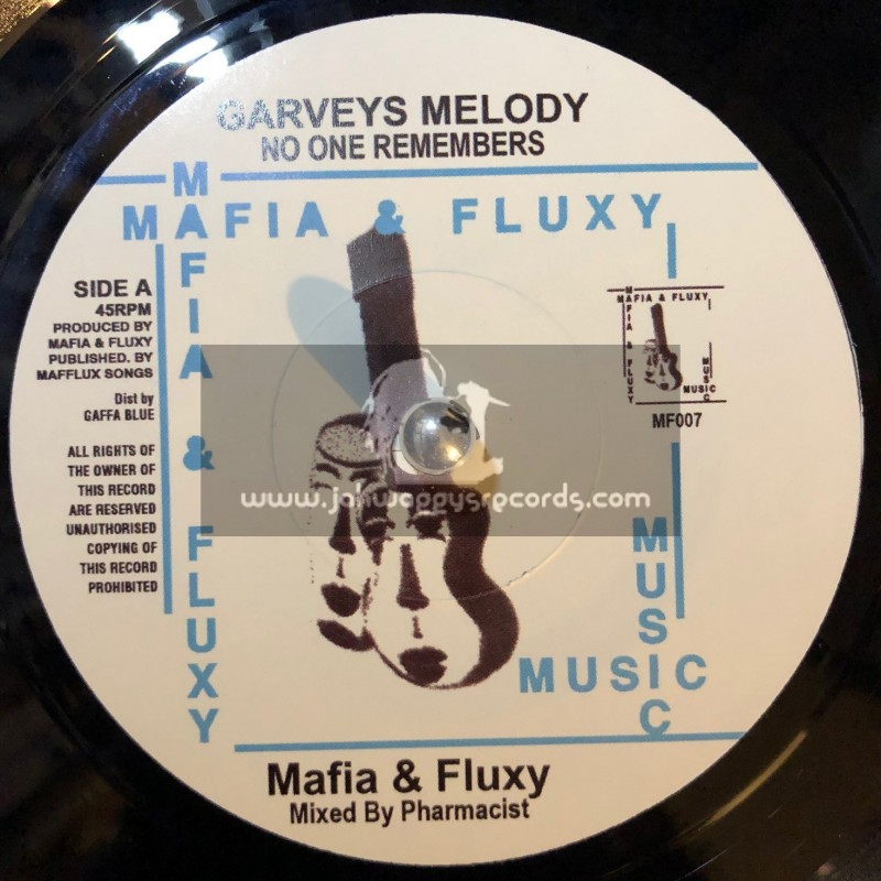 "Mafia & Fluxy Music-7""-No One Remembers Garveys Melody / Mafia & Fluxy + Plain Rice Dub / Pharmacist Mix"