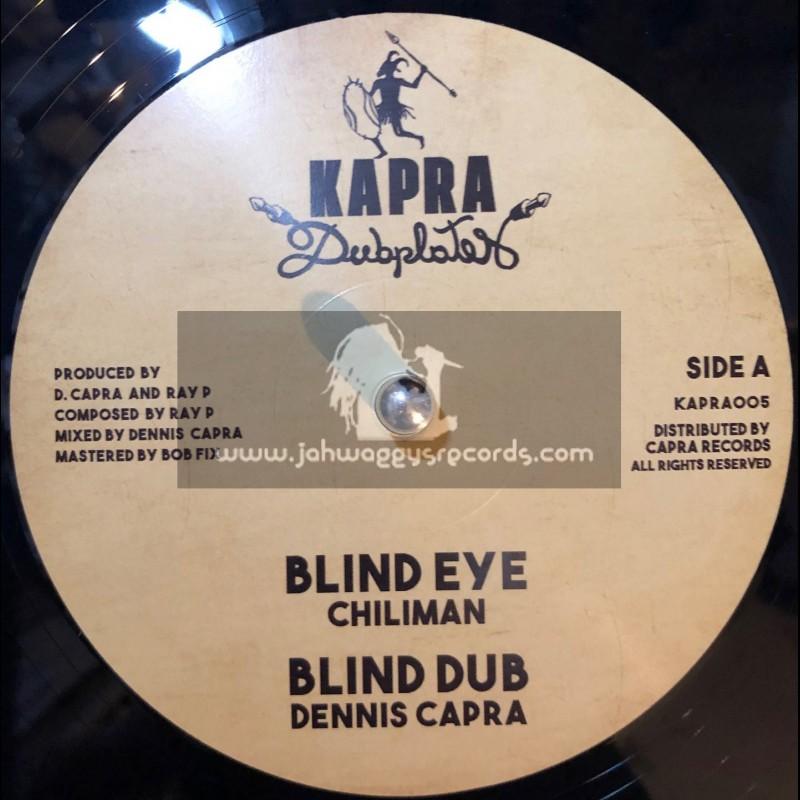 "Kapra Dubplates-12""-Blind Eye / Chiliman + Free Up / Old John"