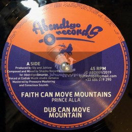 """Abendigo Records-12""""-Faith Can Move Mountains / Prince Alla + No Wake The Lion / Sister Rasheda"""