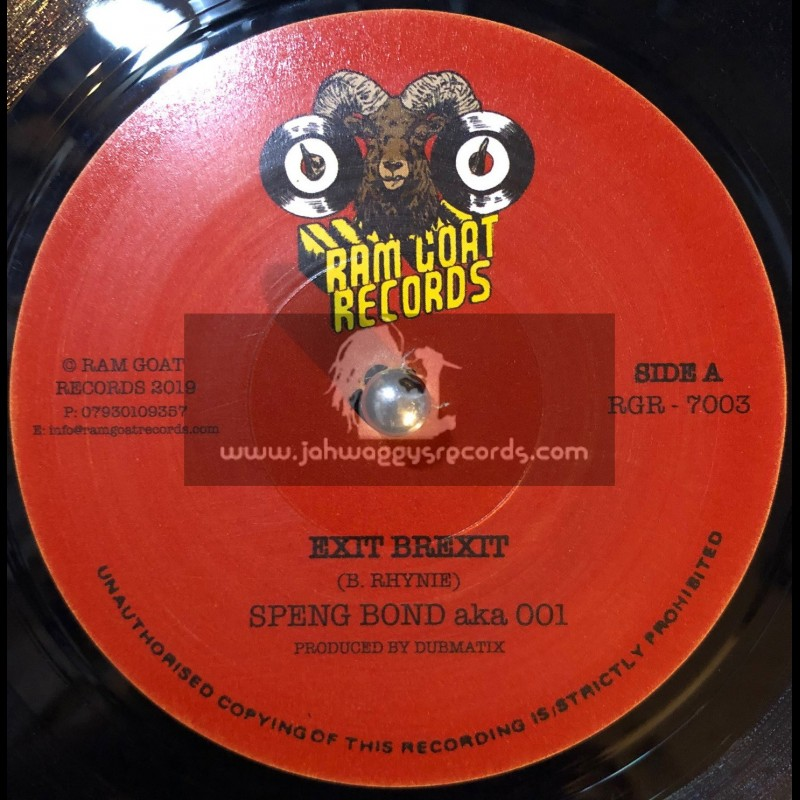 "Ram Goat Records-7""-Exit Brexit / Speng Bond + Dance Haffi Keep / Dignitary Stylish"