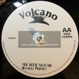 "Volcano-10""-You Been Talking / Michael Prophet + Boom Him Up / Michael Prophet"
