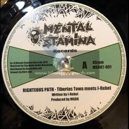"Mental Stamina Records-7""-Righteous Path / Tiberias Towa Meets I Rebel"