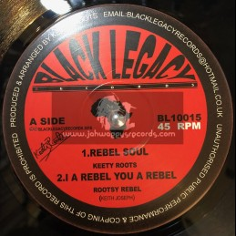 "Black Legacy Records-10""-Rebel Soul / Keety Roots + I A Rebel You A Rebel / Rootsy Rebel + Rebel Horns / Digistep"