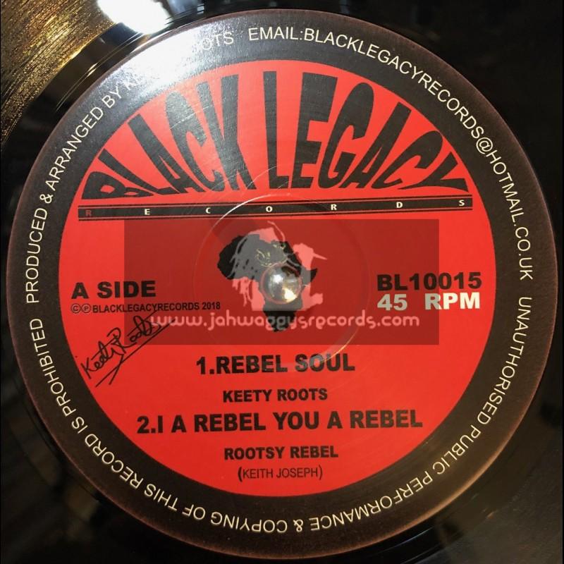 "Black Legacy Records-10""-Rebel Soul / Keety Roots + I A Rebel You A Rebel / Rootsy Rebel + Rebel Horns / Digistep"