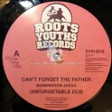 """Roots Youths Records-12""""-Cant Forget The Father / Bunnington Judah  + The Rebels / Ital Mick"""