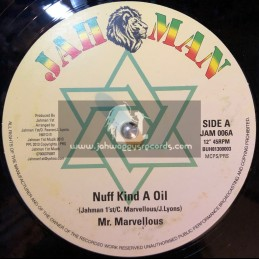 "Jah Man-12""-Nuff Kind A Oil + Blessed Is He / Mr Marvellous"