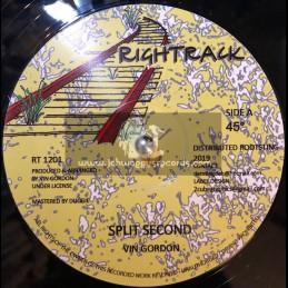 "Rightrack-12""-Split Second / Vin Gordon + Enforcement / Vin Gordon"