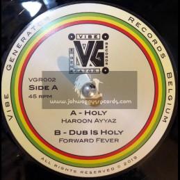 """Vibe Generator-7""""-Holy / Haroon Ayyaz + Holy Dub / Forward Fever"""