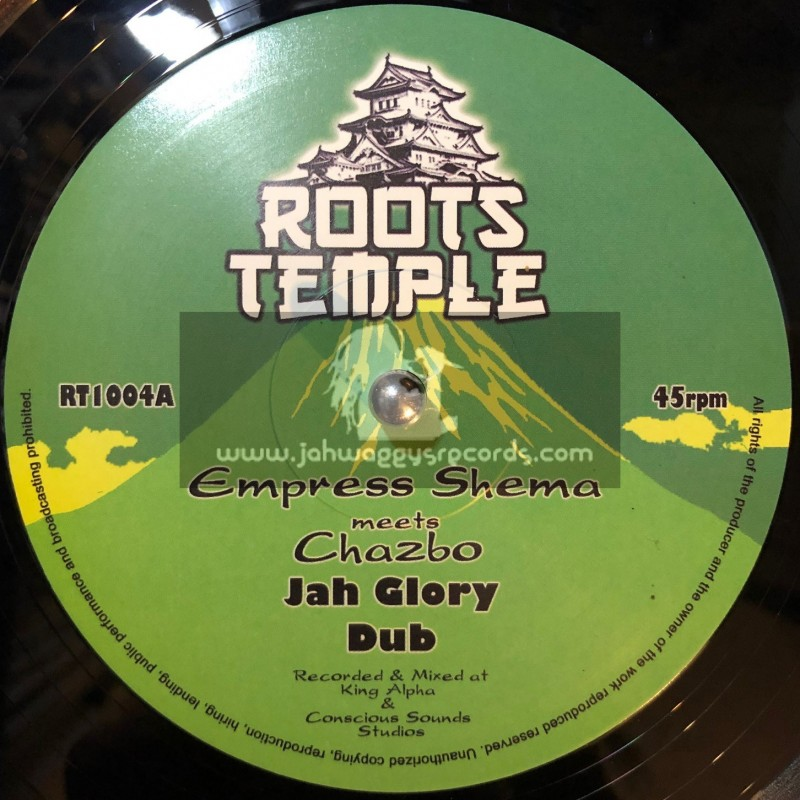"""Roots Temple-10""""-Jah Glory + Praises To The Lion / Chazbo Meets Empress Shema"""