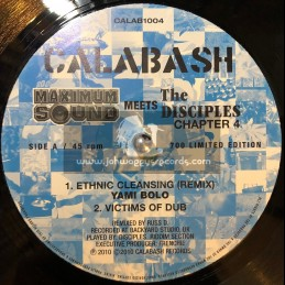 """CALABASH-10""""-MAXIMUM SOUND MEETS THE DISCIPLES CHAPTER 4-ETHNIC CLEANSING(REMIX) / YAMI BOLO"""