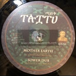 "TAITU-10""-MOTHER EARTH / CHRISTINE MILLER + PRETENDER / COLOGNE"