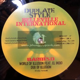 "Belleville International-10""-World Of Illusion / Barbés D. feat. El Indio + Suffering Planet Horns / Fred Buram"