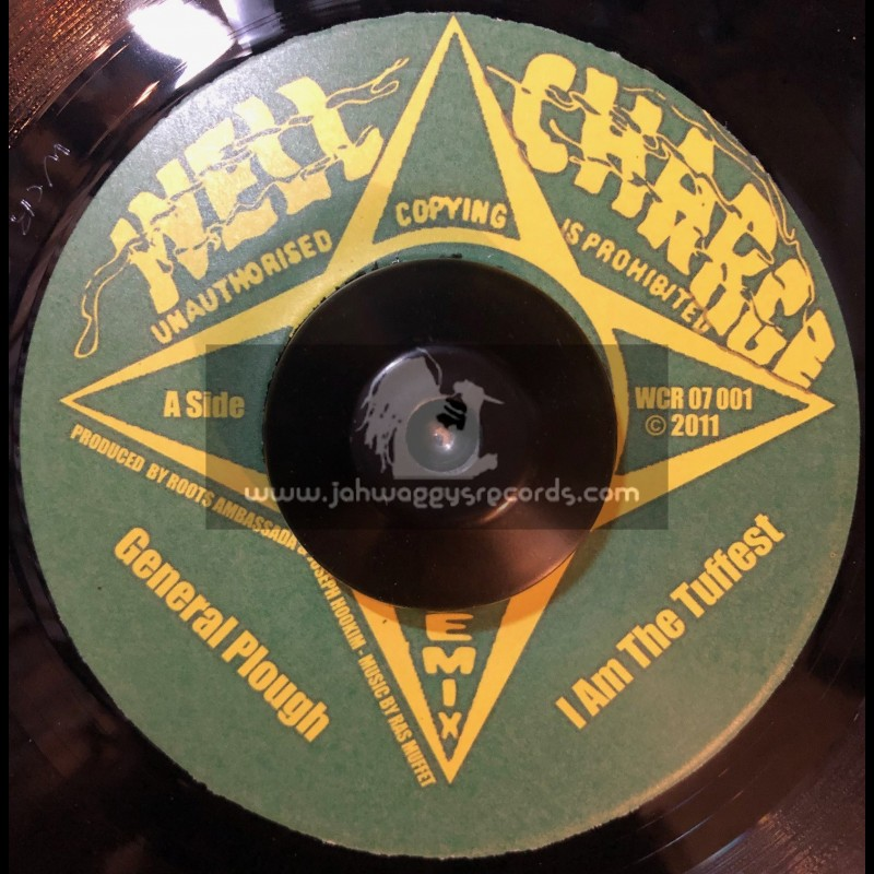 """Well Charge-7""""-I Am Toughest / General Plough (Ras Muffet Remix)"""
