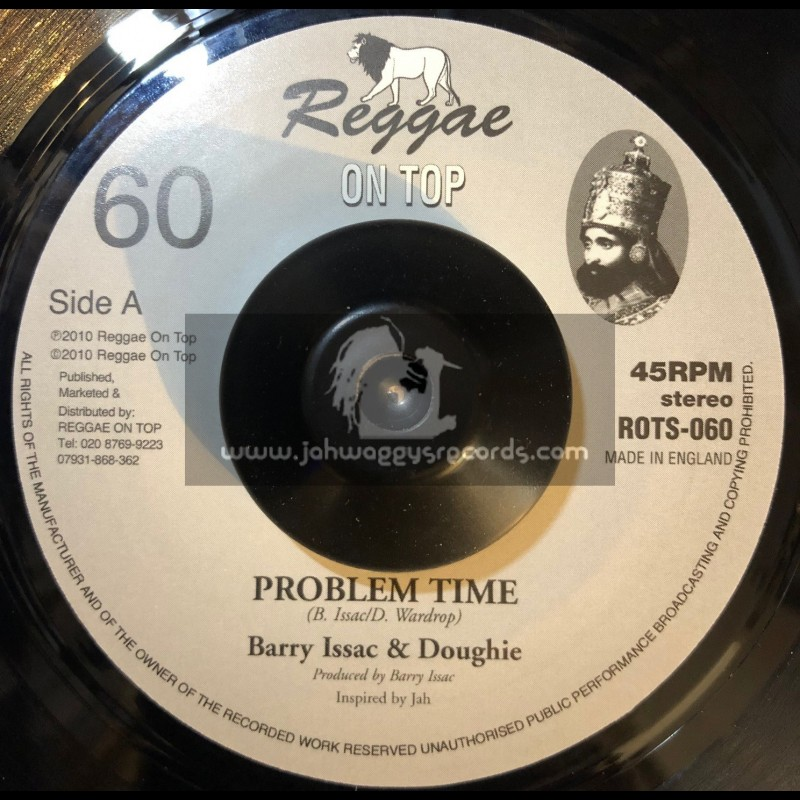 """REGGAE ON TOP 7""""-PROBLEM TIME/BARRY ISSAC & DOUGIE"""