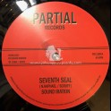 """Partial Records-12""""-Seventh Seal / Sound Iration"""