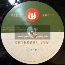 """Vedic Roots-7""""-Orthodox Dub / Ital Shash"""